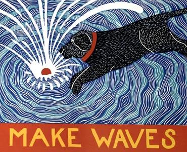 Make Waves  by  Stephen Huneck Prints