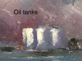 Waterfront Tanks by  Marston Clough - Masterpiece Online