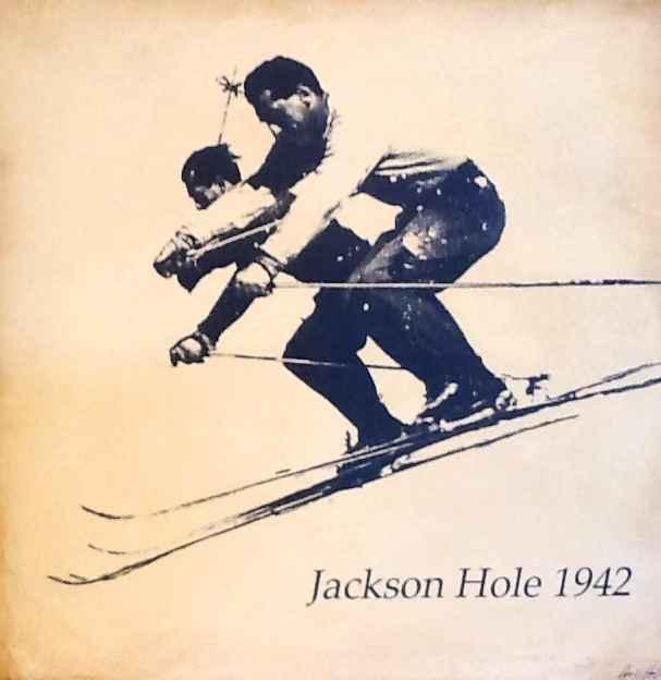 Jackson Hole 1942