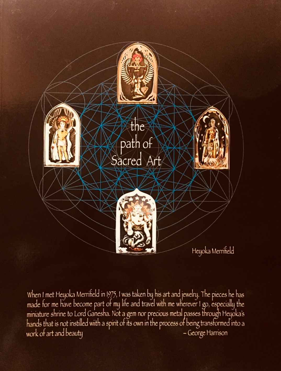 The Path of Sacred Art by  Heyoka Merrifield - Masterpiece Online