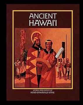Ancient Hawaii by  Herb Kawainui Kane (1928-2011) - Masterpiece Online