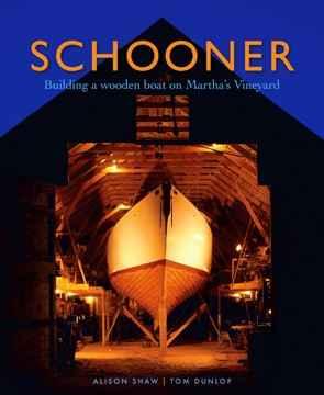 Schooner, Building a ... by  Books  - Masterpiece Online