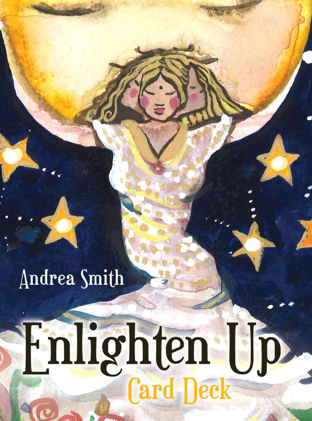 Enlighten Up Card Deck  by  Andrea Smith